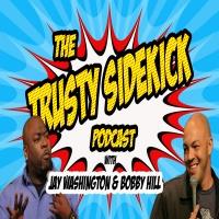 The Trusty Sidekick - Episode 74