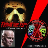 Hockey mask love w/Derek Mears -Jason- Friday the 13th
