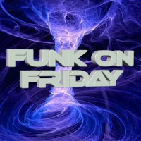 FUNK on FRIDAY