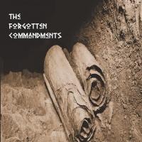The Forgotten Commandments