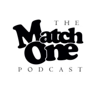 "Match One Podcast Episode 53: ""1st Year Anniversary"" #Progression Feat Zeus (@zeusmatchone), T.Diddy (@bigcuzzdwic) and Blac Jesus"