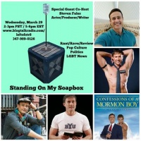 Actor, Writer, and Producer Steven Fales is Standing on my Soapbox w/ Me Today