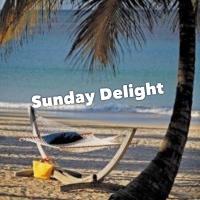 Sunday Delight