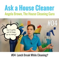04 Should House Cleaners Take a Lunch Break While Cleaning
