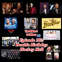 B&S Show Episode 182: Double Birthday Hockey Hell