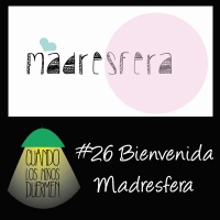 26 Bienvenida Madresfera