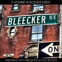 583 - Championship Vinyl 28 - Ci vediamo in Bleecker Street
