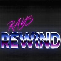 Rays Rewind Show #1