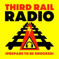 Third Rail Radio- Programme 9