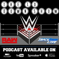 WWE RAW & Smackdown Reaction/Discussion