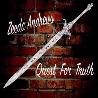 Zeeda Andrews Quest For Truth
