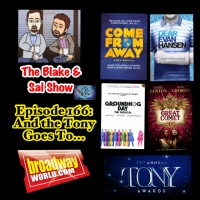 B&S Episode 166: And The Tony Goes To...