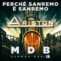"""MDB Summah Radio   Ep. 39 """"Perché Sanremo è Sanremo!"""""""