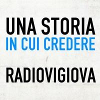 Una storia in cui credere Radio Vigiova