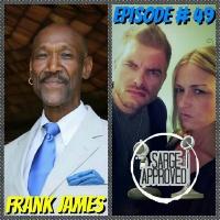 """Episode #49 Frank James (""""Frankie J"""")"""