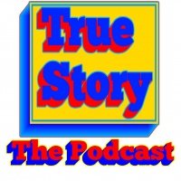 The True Story Podcast