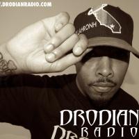 DRODIAN RADIO EPISODES