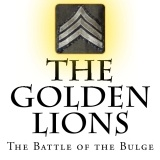 The Golden Lions The Battle of the Bulge