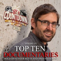 Episode 117: Top 10 Documentaries