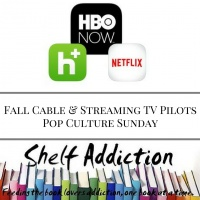 Ep 21:  Fall Cable & Streaming TV Pilots | Pop Culture Sunday