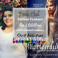 Ep 135: Top 5 Retellings with Featured Author Chantal Gadoury | Book Chat