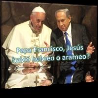 Jesús Habló Hebreo o Arameo?. II Parte.