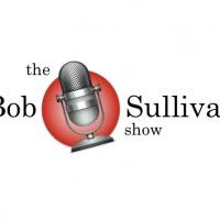 The Bob Sullivan Show