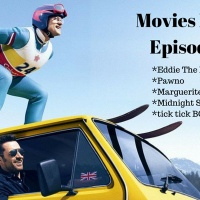 Movies First Ep.7 - Eddie The Eagle plus more