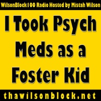 I Took Psych Meds as a Foster Kid