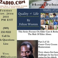 Aging Gracefully Elder Care Series With Host Felton Wooten: Part 2 of 12