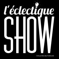 L'éclectique SHOW