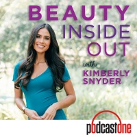 Beauty Inside Out with Kimberly Snyder