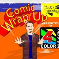 Comic Wrap Up Episode 63