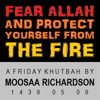 Fear Allah and Protect Yourself From the Hellfire!