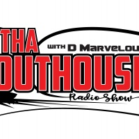 Tha Outhouse with D Marvelous Show #10