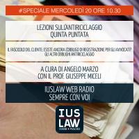 SPECIALE ANTIRICICLAGGIO - QUINTA LEZIONE - IL FASCICOLO DEL CLIENTE - Mercoledì 20 Dicembre #Speciali