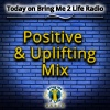 Positive & Uplifting Mix - Commercial Free