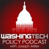 WashingTECH Tech Policy Podcast