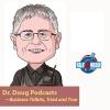 Dr. Doug Podcast