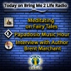 Meditating on Fairy Tales & Special Author Interview