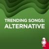 Trending Songs: Alternative