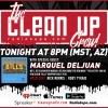 The Cleanup Crew - With Special Guests: Marquel Deljuan / T Da Vet / Colfax