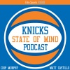 Knicks State of Mind Podcast: Scott Perry, Rethinking Trading Melo and More