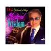 Dr.  Michael's Mystical Wisdom-All That Will Be Already Is