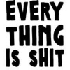 The Basil Bottler Radio Show - Everything Is Shit
