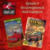 Episode 3- Ian Livingstone and Andi Ewington talk Freeway Fighter