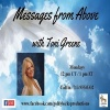 Messages from Above Show ~ 14August2017