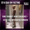 EP.4 The Way within - Fasting Q&A and convo with Martin Tornberg