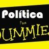 POLÍTICA PARA DUMMIES