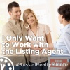 I Only Want to Work with the Listing Agent